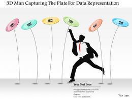 0115 3d Man Capturing The Plate For Data Representation Powerpoint Template