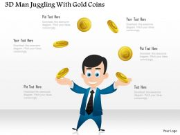 0115 3d Man Juggling With Gold Coins Powerpoint Template