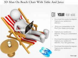 0115 3d Man On Beach Chair With Table And Juice Ppt Graphics Icons
