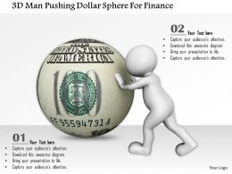 0115 3d Man Pushing Dollar Sphere For Finance Ppt Graphics Icons