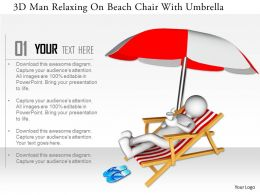 0115 3d Man Relaxing On Beach Chair With Umbrella Ppt Graphics Icons