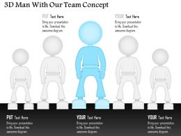 0115 3d Man With Our Team Concept Powerpoint Template