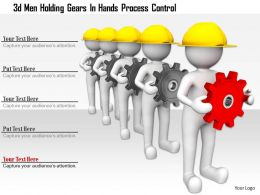 0115 3d Men Holding Gears In Hands Process Control Ppt Graphics Icons