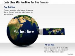 0115 Earth Globe With Pen Drive For Data Transfer Image Graphic For Powerpoint