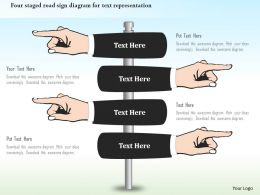 0115 Four Staged Road Sign Diagram For Text Representation Powerpoint Template