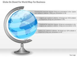 0115 Globe On Stand For World Map For Business Powerpoint Template