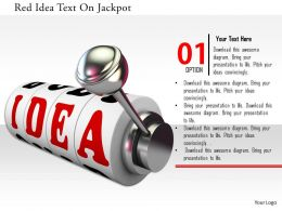 0115 Red Idea Text On Jackpot Image Graphics For Powerpoint