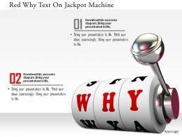 0115 Red Why Text On Jackpot Machine Image Graphics For Powerpoint