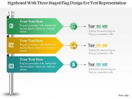 0115 Signboard With Three Staged Flag Design For Text Representation Powerpoint Template