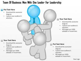0115 Team Of Business Men With One Leader For Leadership Powerpoint Template