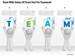 0115 Team With Cubes Of Team Text For Teamwork Powerpoint Template