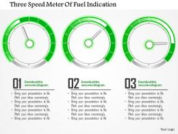 0115 Three Speed Meter Of Fuel Indication Powerpoint Template