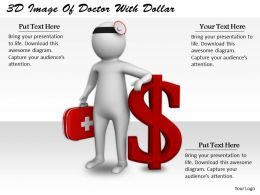 0214 3d Image Of Doctor With Dollar Ppt Graphics Icons Powerpoint