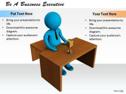 0214 Be A Business Executive Ppt Graphics Icons Powerpoint
