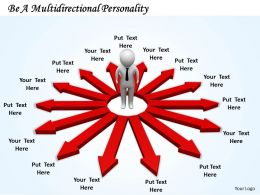 0214 Be A Multidirectional Personality Ppt Graphics Icons Powerpoint