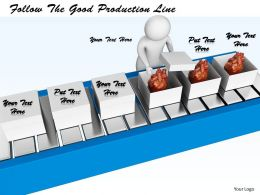 0214 Follow The Good Production Line Ppt Graphics Icons Powerpoint
