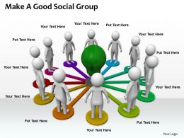0214 Make A Good Social Group Ppt Graphics Icons Powerpoint