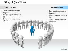 0214 Make A Good Team Ppt Graphics Icons Powerpoint