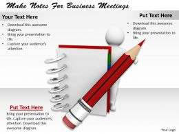0214 Make Notes For Business Meetings Ppt Graphics Icons Powerpoint
