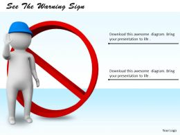 0214 See The Warning Sign Ppt Graphics Icons Powerpoint