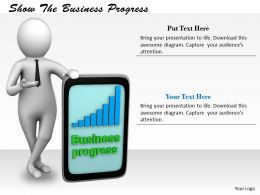 0214 Show The Business Progress Ppt Graphics Icons Powerpoint