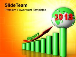 0313 2013 Business Profits Reaching Heights PowerPoint Templates PPT Themes And Graphics