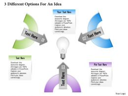 0314 Business Ppt Diagram 3 Different Options For An Idea Powerpoint Template