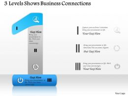 0314 Business Ppt Diagram 3 Levels Shows Business Connections Powerpoint Template