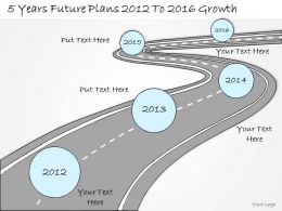 0314 Business Ppt diagram 5 Years Business Future Plans Powerpoint Template