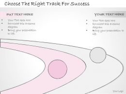 0314 Business Ppt Diagram Choose The Right Track For Success Powerpoint Templates