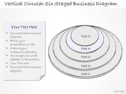 0314 Business Ppt Diagram Vertical Circular Six Staged Business Diagram Powerpoint Templates