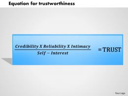 0314 Equation for trustworthiness Powerpoint Presentation