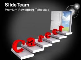 0413 Door Towards Career And Success PowerPoint Templates PPT Themes And Graphics