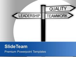 0413 Leadership And Teamwork Signpost Business PowerPoint Templates PPT Themes And Graphics