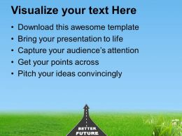 0413 Way To Better Future Reaching Goal PowerPoint Templates PPT Themes And Graphics
