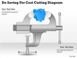 0414 Business Consulting Diagram Do Saving For Cost Cutting Diagram Powerpoint Slide Template