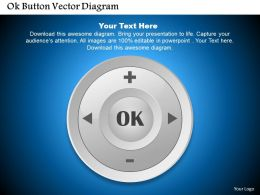 0414 Business Consulting Diagram Ok Button Vector Diagram Powerpoint Slide Template
