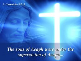 0514 1 Chronicles 252 The sons of Asaph were PowerPoint Church Sermon