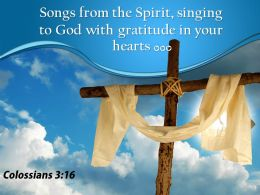 0514 1 Colossians 316 Songs from the Spirit PowerPoint Church Sermon