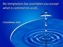 0514 1 Corinthians 1013 No Temptation Has Overtaken You Except Powerpoint Church Sermon