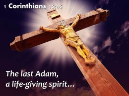 0514 1 Corinthians 1545 The last Adam PowerPoint Church Sermon