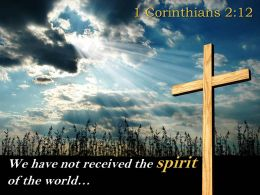 0514 1 Corinthians 212 The Spirit Of The World Powerpoint Church Sermon