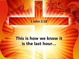 0514 1 John 218 This Is How We Power Powerpoint Church Sermon