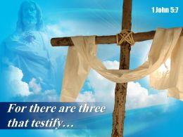 0514 1 John 57 For There Are Three That Powerpoint Church Sermon