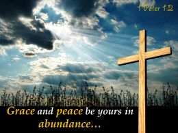 0514 1 Peter 12 Grace And Peace Be Powerpoint Church Sermon