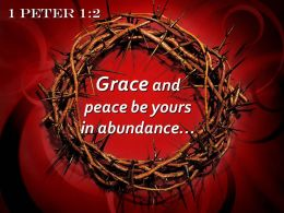 0514 1 Peter 12 Grace and peace be yours PowerPoint Church Sermon