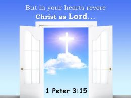 0514 1 Peter 315 But In Your Hearts Revere Christ PowerPoint Church Sermon
