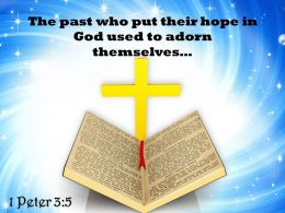 0514 1 Peter 35 The Past Who Put Their Power Powerpoint Church Sermon