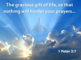 0514 1 Peter 37 The Gracious Gift Of Life Powerpoint Church Sermon