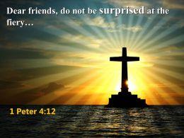 0514 1 Peter 412 Dear Friends Do Not PowerPoint Church Sermon